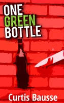 One Green Bottle Curtis Bausse