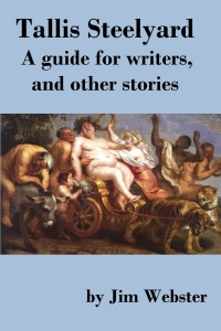 Tallis Steelyard, A guide for writers, and other stories